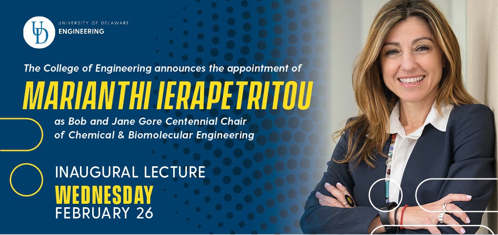 COLLEGE OF ENGINEERING INAUGURAL LECTURE: Marianthi Ierapetritou